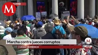 Marchan contra jueces corruptos en CDMX