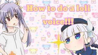 (READ DESCRIPTION) How To Do A Loli Voice!