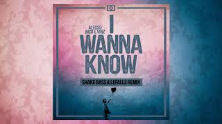 Baixar Alesso - I Wanna Know ft. Nico & Vinz (Shake Bass & Lefalls Remix)
