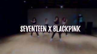 [KPOP MAGIC DANCE] BLACKPINK x SEVENTEEN - DDU-DU DDU-DU X HIGHLIGHT