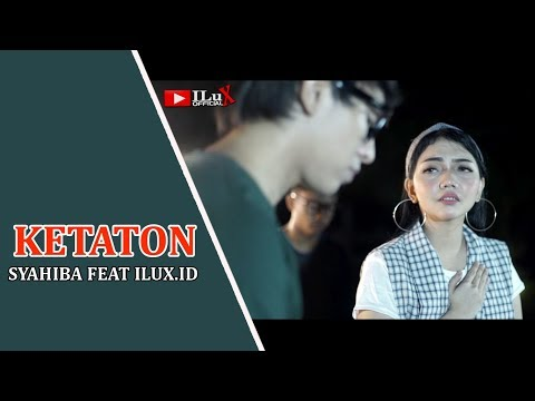 syahiba-feat-ilux---ketaton-(official-video)