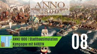 Let's Play ANNO 1800 | Kampagne | Kapitel 2: Ein Zeichen des Feuers | 0008