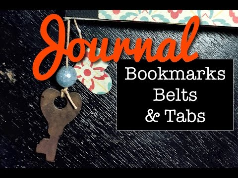 Project Craft Journal Part 3 Bookmarks, Belts & Tabs