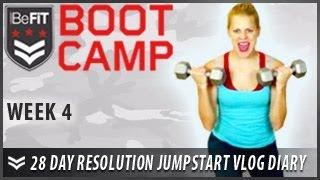 28 Day Resolution Jumpstart Workout Diary with Michelle Glavan: Week 4 - BeFit Bootcamp