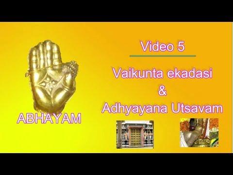 Abhayam Video 5 Vaikunta ekadasi, Adyayana utsavam