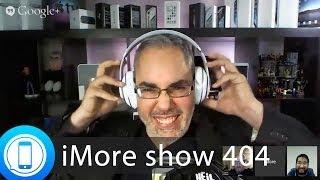 iMore show 404: Beats by Apple, WWDC wishlist
