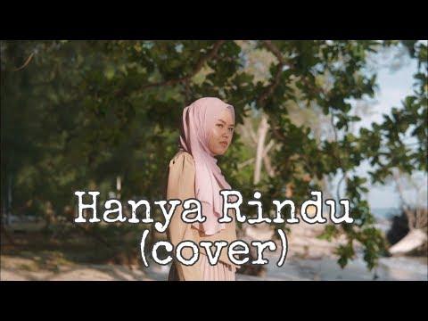 Hanya Rindu - Andmesh Kamaleng (cover By Sheryl Shazwanie)