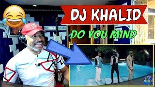 DJ Khalid Do You Mind Official Video - Producer Reaction