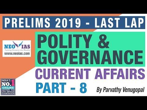 POLITY & GOVERNANCE CURRENT AFFAIRS 2019 PART 8 | FOCUS PRELIMS 2019 - LAST LAP | NEO IAS