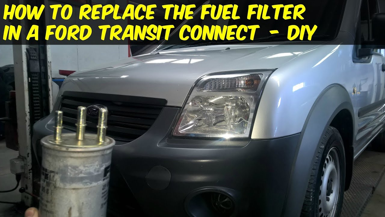 medium resolution of ford transit connect fuel filter replacement how to