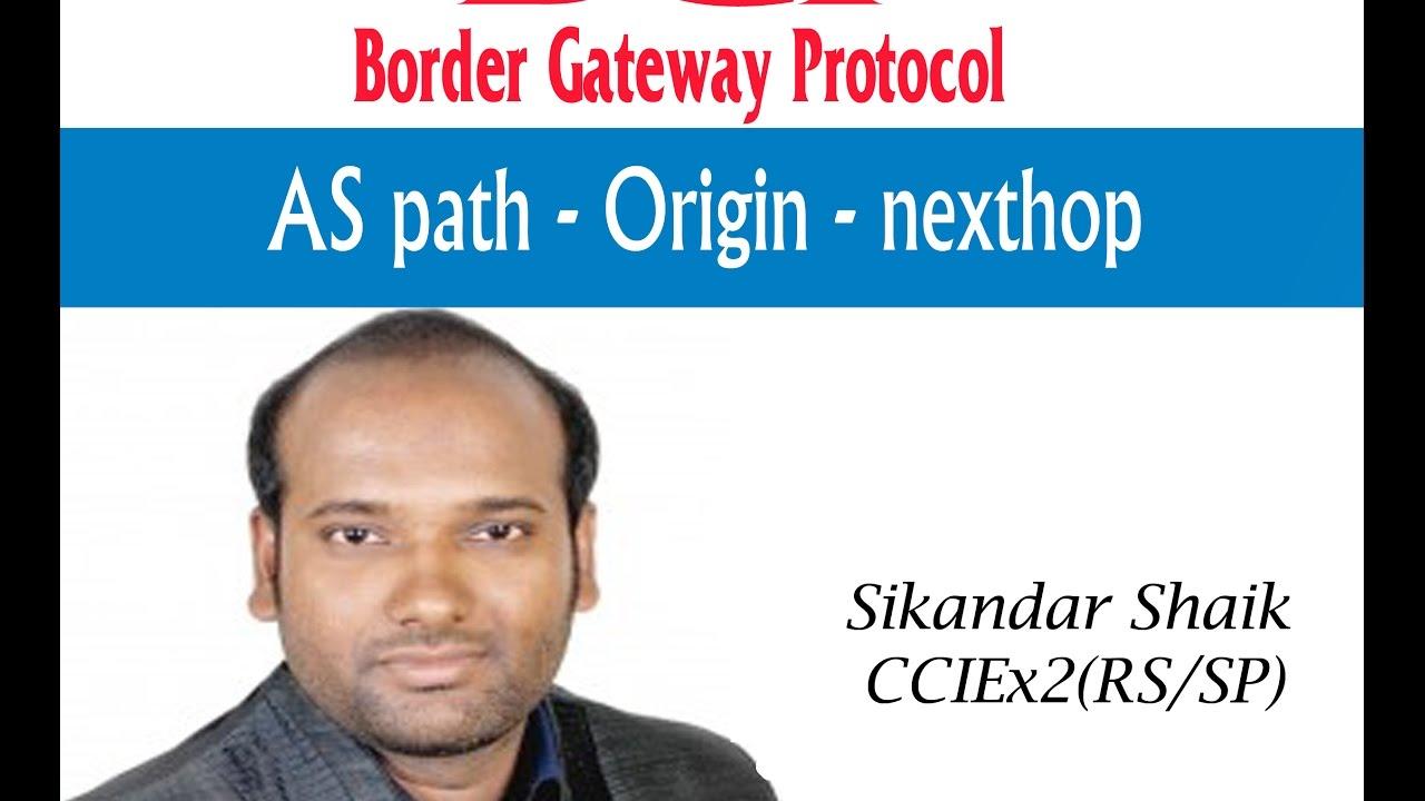AS Path - Origin - Nexthop - Video By Sikandar Shaik || Dual CCIE (RS/SP) # 35012