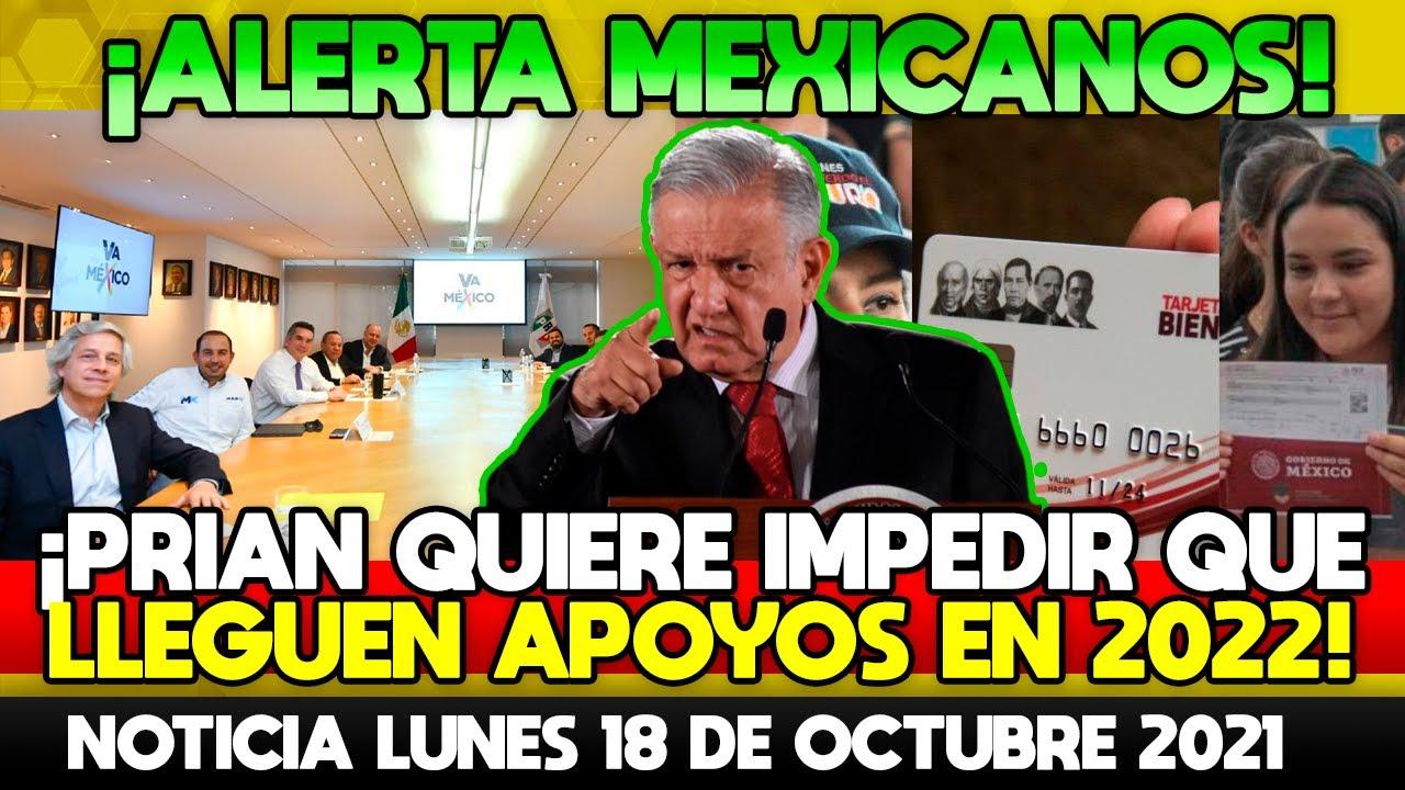 ALERTA MEXICANOS! PRIAND QUIERE IMPEDIR QUE EN 2022 LLEGUEN LOS APOYOS A LOS MEXICANOS! ESTE ES SU