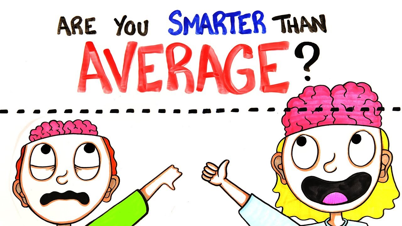 Are You Smarter Than Average? - YouTube 2018-01-12 16:27