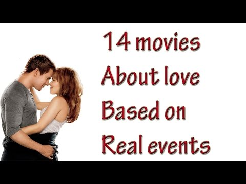 14 Movies About Love Based On Real Events