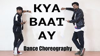 KYA BAAT AY Dance Choreography| Harrdy Sandhu | Akshay Bhosale