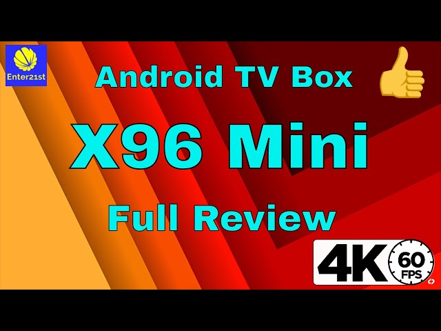 X96 Mini FULL REVIEW 2GB 16GB Amlogic Device  S905w Quad Core with 4k video support
