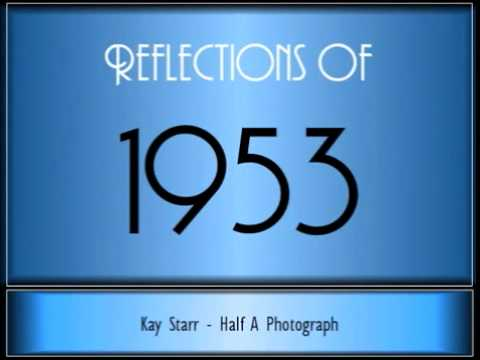 Reflections Of 1953 ♫ ♫ 65 Songs