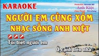 Karaoke   Người Em Cùng Xóm   Tone Nam   Nền Mới   NS Anh Kiệt thumbnail