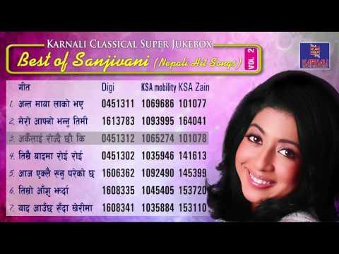 Best Classical Nepali Song Of Sanjeevani | Karnali Entertainments | Jukebox