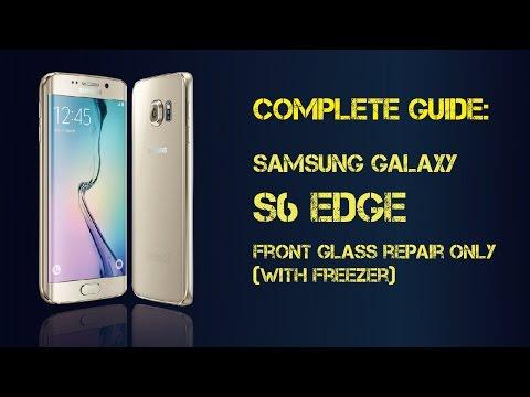 Complete Guide:Demo of broken Samsung S6edge glass fixing procedure