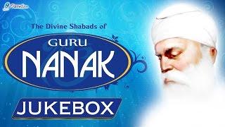 The Divine Shabads of Guru Nanak Dev Ji - Waheguru Simran - Shabad Kirtan - Nanak Shah Fakir