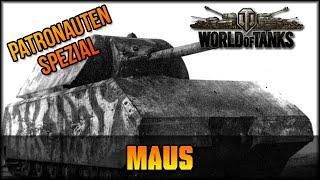 Maus - Patreon Spezial - World of Tanks