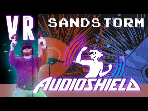Audioshield: Darude - Sandstorm [HTC Vive VR]