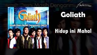 Download Goliath - Hidup ini Mahal (Official Audio)