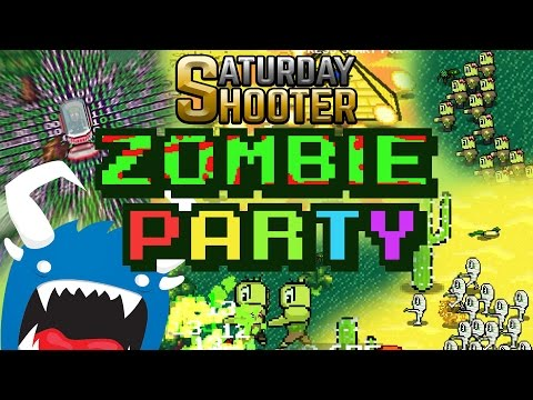 Saturday Shooter Episode 1:  Zombie Party |