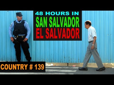 A Tourist's Guide to San Salvador, El Salvador
