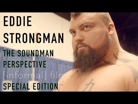Eddie Hall Documentary, 'Eddie - Strongman, The Soundman Perspective'