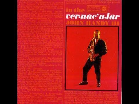 John Handy – In The Vernacular (Full Album)
