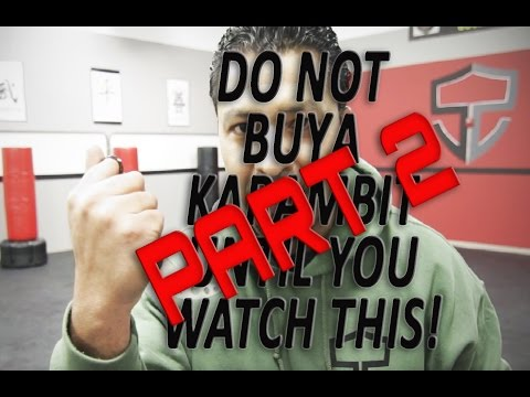 Do NOT Buy A Karambit Until You Watch This!!! Part 2
