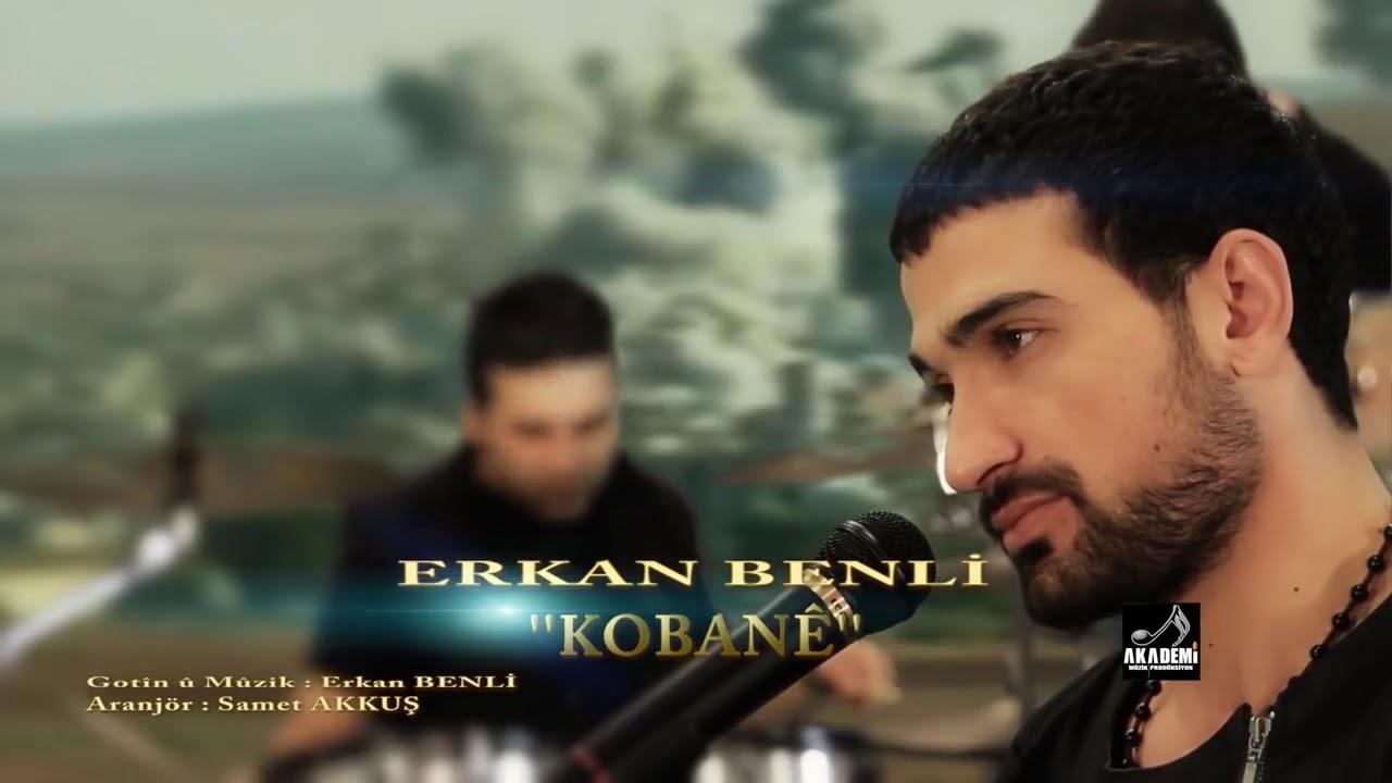 Erkan Benli kobanî - YouTube