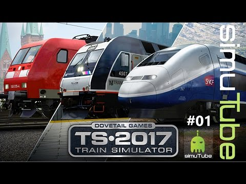 Train Simulator 2017 #01 Angespielt Hamburg - Lübeck   ► Let´s Play German HD