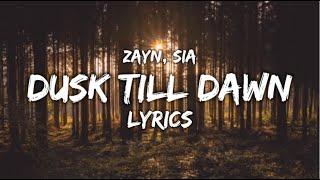 Download Dusk till Dawn - Zayn (Ft. Sia) LYRICS 🔥🤎