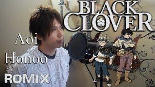 蒼い炎 Aoi Honoo Black Clover Ed Romix