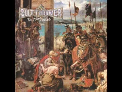Bolt Thrower - The IVth Crusade mp3