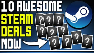 10 Awesome PC Steam Game Deals Available Right Now - Great Bundle, Discounts on New Games + More