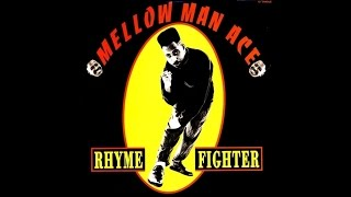Mellow Man Ace - Rhyme Fighter (House Dub)