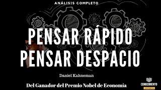 Pensar Rápido Pensar Despacio Del Premio Nobel De Economia A La Toma De Decisiones Análisis Libros Youtube