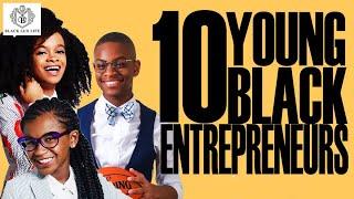 Black Excellist: 10 Young Black Entrepreneurs & Millennials