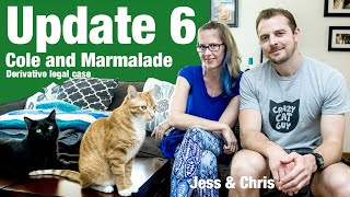 Cole and Marmalade Legal Update 6