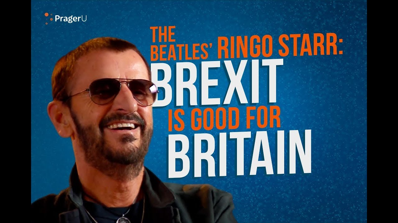 PragerU The Beatles' Ringo Starr: Brexit Is Good for Britain