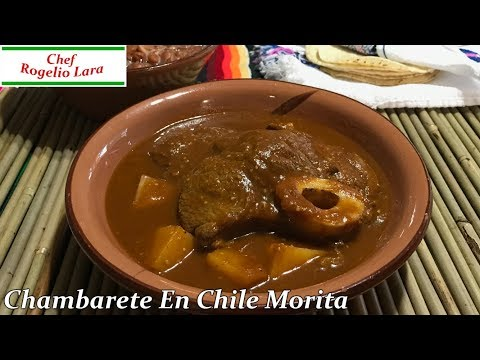 CHAMBARETE DE RES EN CHILE MORITA, DELICIOSA RECETA!