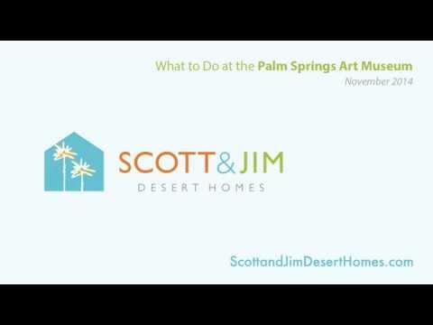 Palm Springs Art Museum Calendar Scott and Jim Desert Homes