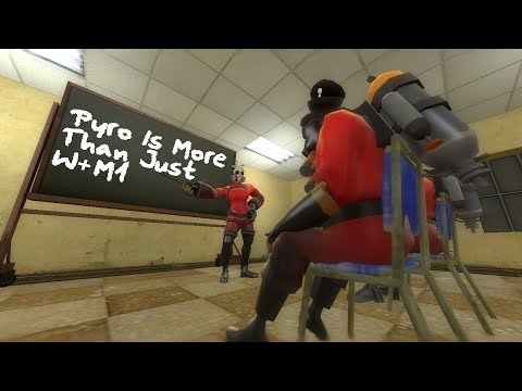 [TF2] The Pyro Guide