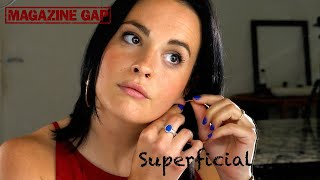 Magazine Gap - Superficial [Original Song]