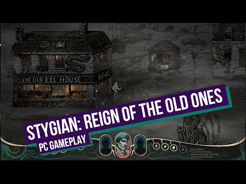 Stygian: Reign of the Old Ones - PC Gameplay |