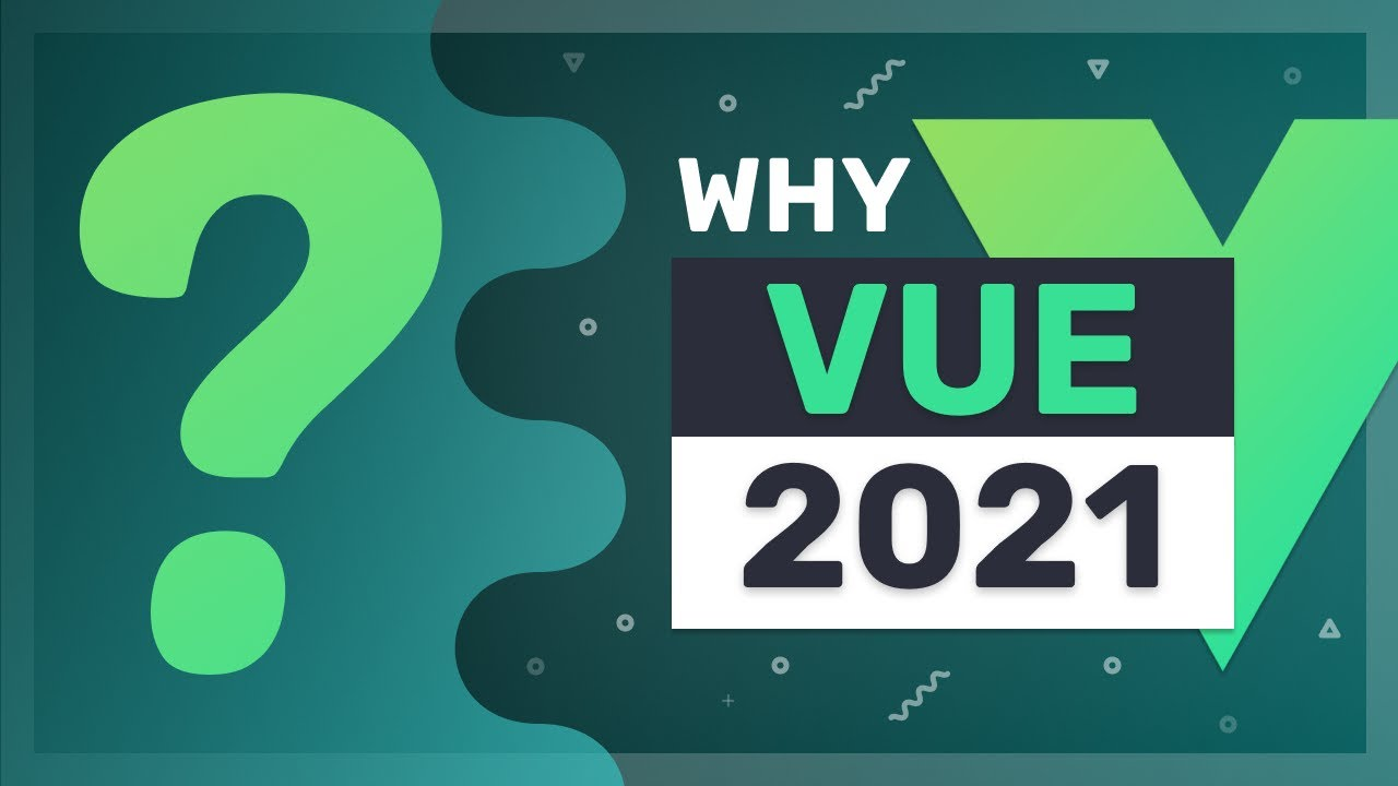 Why you should choose Vue.js in 2021